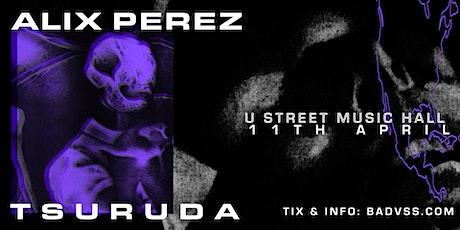 Alix Perez & Tsuruda tickets
