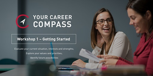 Your Career Compass: Session 1 – Getting Started
