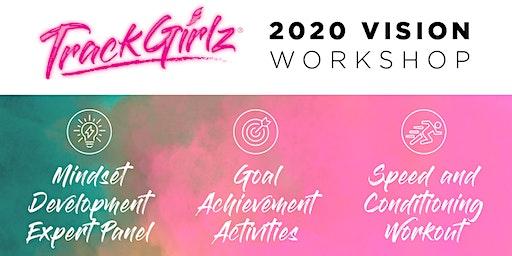 TrackGirlz 2020 Vision Workshop