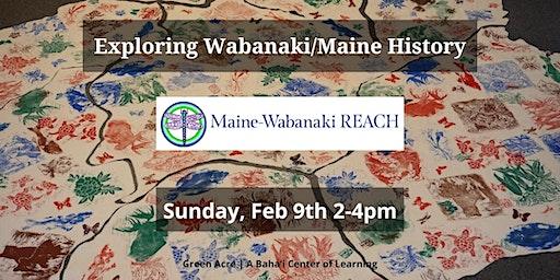 Exploring Wabanaki/Maine History