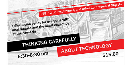 Guns, Phones, & Other Controversial Objects (Thinking Carefully About Technology series) tickets