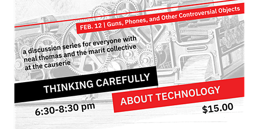 Guns, Phones, & Other Controversial Objects (Thinking Carefully About Technology series)