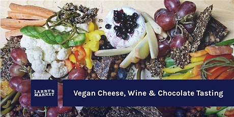 Vegan Cheese, Wine & Chocolate Tasting tickets