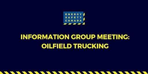 Information Group Meeting: Oilfield Trucking