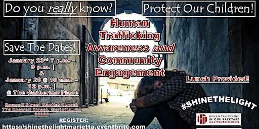 Shine The Light Awareness Training (Jan 23) & Community Engagement (Jan 25)