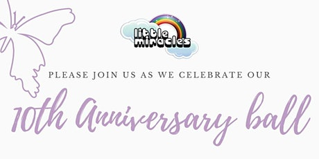 Little Miracles 10th Anniversary Ball  tickets