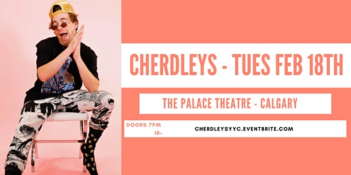 Cherdleys LIVE at Palace Theatre