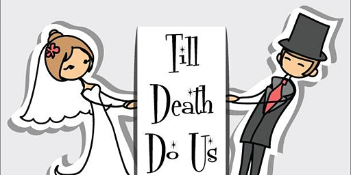 Casanel Murder Mystery Dinner: Till Death Do Us Part