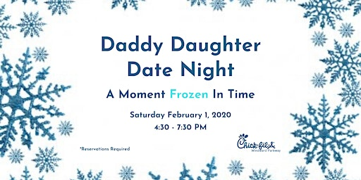 Daddy Daughter Date Night - Chick-fil-A Windward Parkway 2020