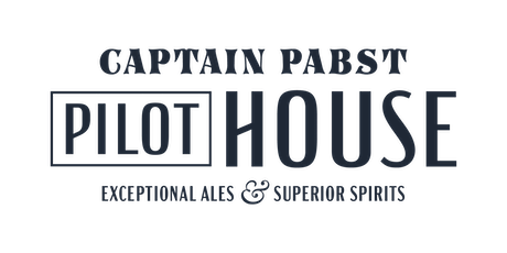 Captain Pabst Pilot House Grand Opening tickets