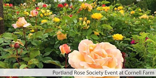 Portland Rose Society Event at Cornell Farm