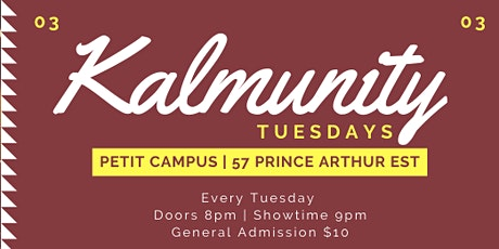 Kalmunity Tuesdays billets