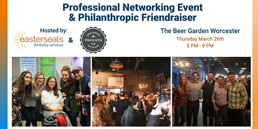 Professional Networking Event & Philanthropic Friendraiser