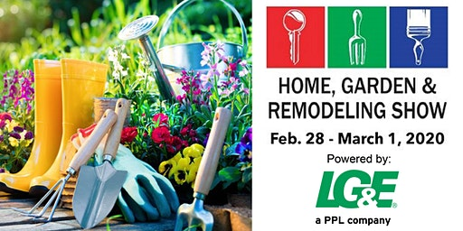 2020 Home, Garden & Remodeling Show
