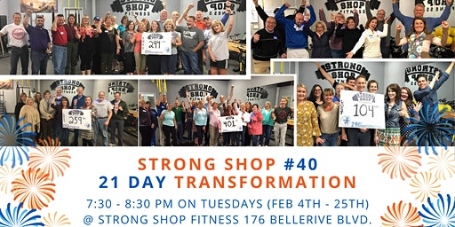 40th 21 Day Transformation at Strong Shop!