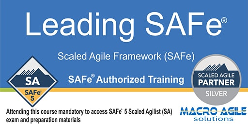 Leading SAFe®  5.0 (SA) (Scaled Agile Framework) Training- Toronto