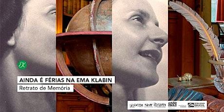 Ainda é férias na Ema Klabin | Retrato de Memória ingressos