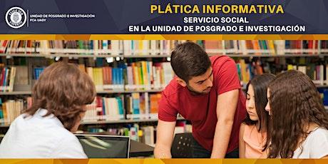 Plática Informativa de Servicio Social en UPI FCA boletos