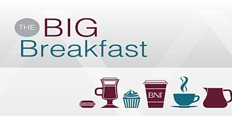Big Breakfast- Business Networking Event tickets
