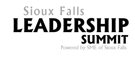 Sioux Falls Leadership Summit Powered by SME Sioux Falls