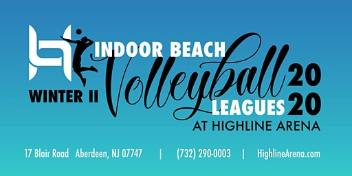 Indoor Beach Volleyball Leagues - Season Winter II @ Highline Arena