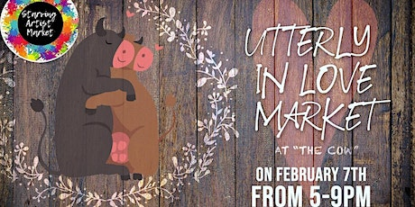 Utterly in Love at the Cow - Popup Market tickets