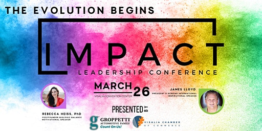 Impact Leadership Conference-The Evolution Begins