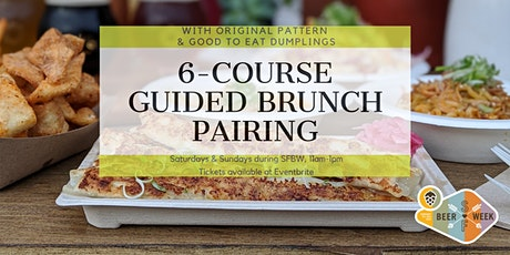 -SPECIAL- SF BEER WEEK Guided Brunch Pairing w/ Beer+Good to Eat Dumplings tickets