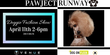 Pawject Runway Doggie Fashion Show billets