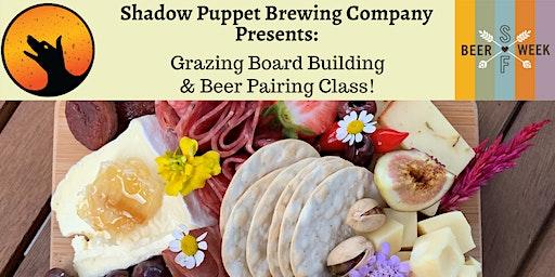 Grazing Board & Beer Pairing Class