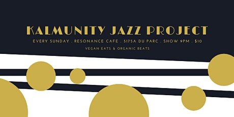Kalmunity Jazz Project (Sundays) tickets