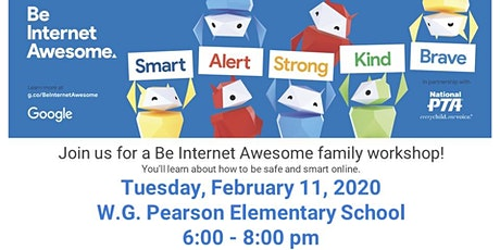 W.G. Pearson Elementary Presents: Be Internet Awesome Family Workshop tickets