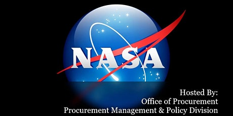 """Industry Day  """" NASA as Cognizant Federal Agency and Small Business Updates"""" tickets"""
