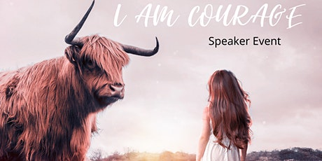 I AM COURAGE Speaker Event tickets