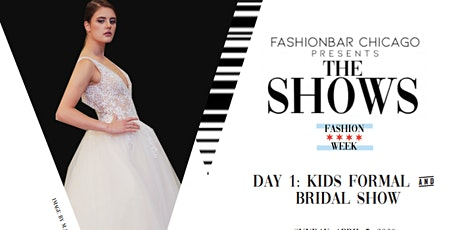 Day 1 THE SHOWS presented by FashionBar:  Kids & Bridal F/W 2020 (Evening show) tickets
