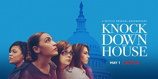 Knock Down the House Screening with special guest Morgan Harper