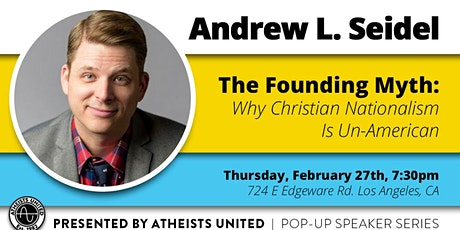 The Founding Myth: Why Christian Nationalism Is Un-American tickets