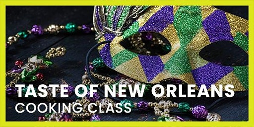 Taste of New Orleans Cooking Class