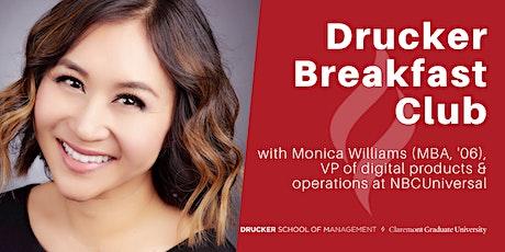 Drucker Breakfast Club with Monica Williams tickets