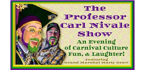 The Professor Carl Nivale Show Presented by the NOLA Voice Theatre tickets