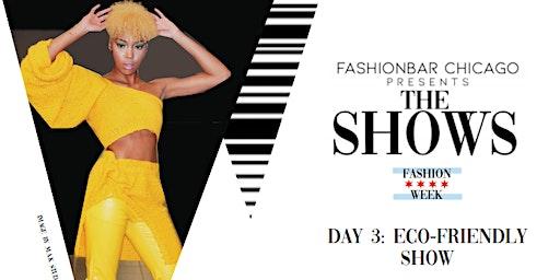 Day 3 THE SHOWS presented by FashionBar:  F/W 2020 Eco-Friendly