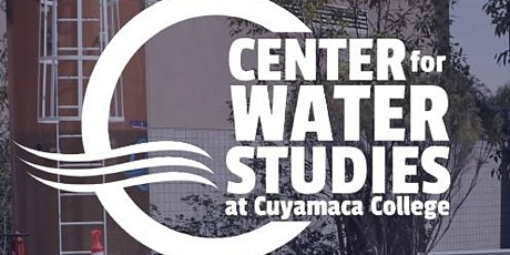 Wake Up to Wastewater at Cuyamaca College tickets