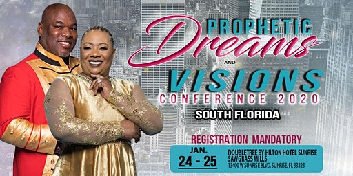Prophecy, Dreams & Visions CONFERENCE AND DREAM CLINIC [SOUTH FLORIDA]