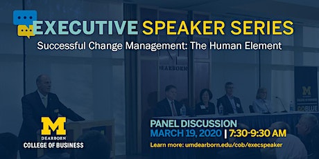 Executive Speaker Series: Successful Change Management tickets