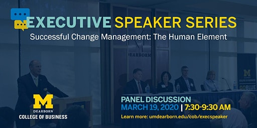 Executive Speaker Series: Successful Change Management