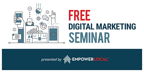 "Free Seminar ""5 Ways to SIMPLIFY Digital Marketing &  Reach More Customers"" tickets"