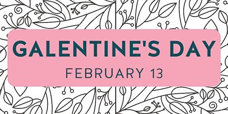 Third Annual Galentine's Day tickets