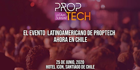 Proptech Latam Summit Edición Chile tickets