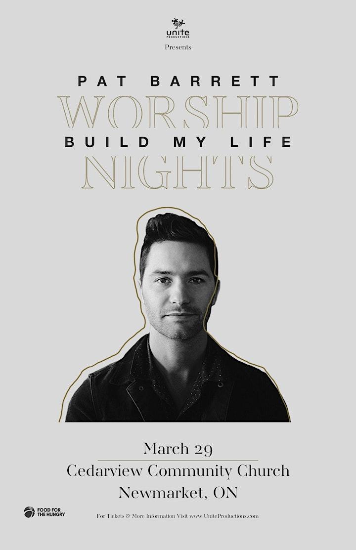 29/03 - Newmarket - Pat Barrett Build My Life Worship Nights image