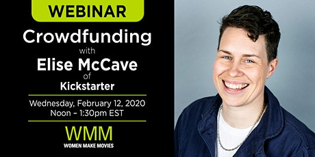 Part I — Crowdfunding with Elise McCave of Kickstarter tickets